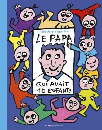 Le papa qui avait dix enfants